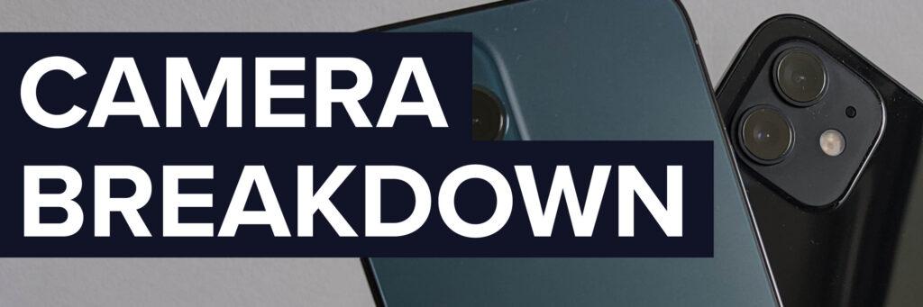 iPhone 12 Camera Breakdown