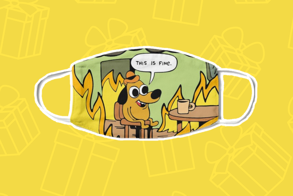 This is Fine mask - Best Gifts