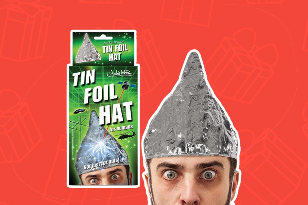 tin foil hat - kris kringle gift ideas