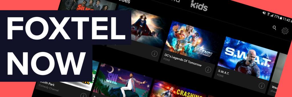 Watch Foxtel Online with Foxtel Now